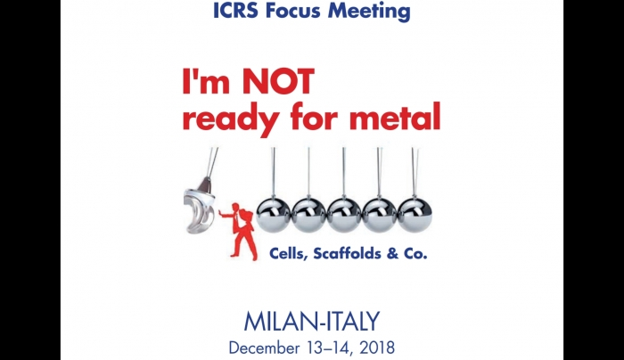 Εστιασμένο Σεμινάριο Αναγέννησης και Διατήρησης Χόνδρου Μιλάνο 2018, ICRS Focus Meeting